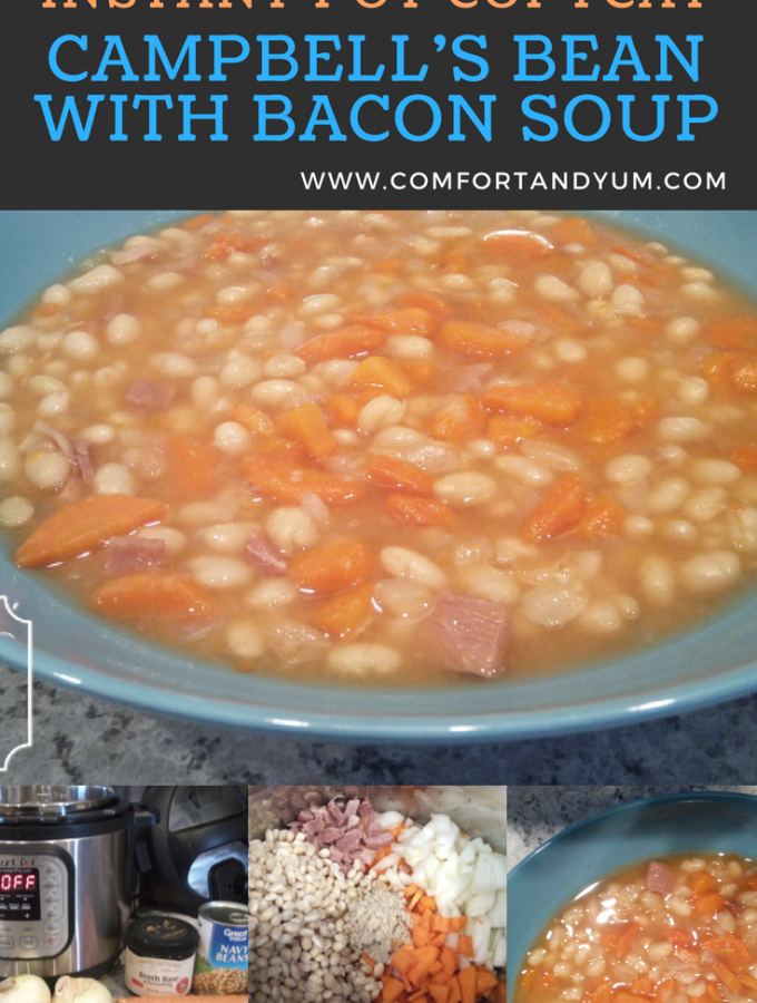 Instant Pot Copycat Campbell's Bean with Bacon Soup 4 Images - Pinterest