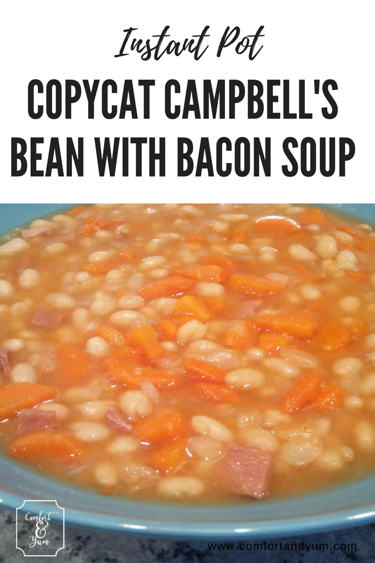 Instant Pot Copycat Campbell S Bean With Bacon Soup Comfort Yum